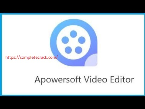 Apowersoft Video Editor 1.6.1.8 Crack With Activation Code Full Download Latest 2020